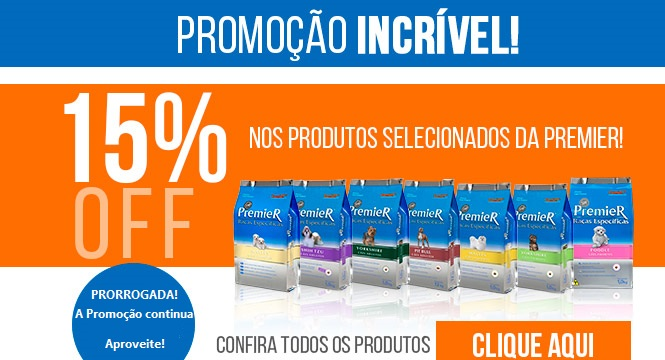 PROMOÇÃO PremieR 15% OFF